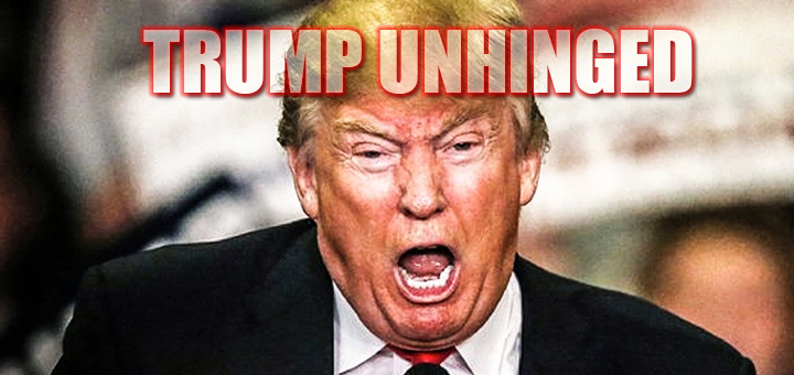 trump-unhinged-feature.png